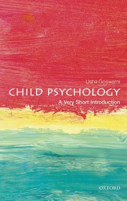 Child Psychology By Goswami, Usha